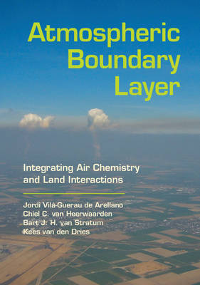 Picture of Atmospheric Boundary Layer: Integrating Air Chemistry and Land Interactions