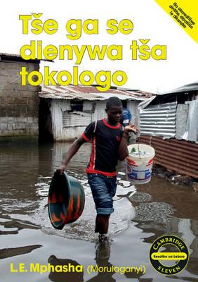 Picture of Cambridge Eleven Readers: Tse ga se dienywa tsa tokologo (Sesotho)