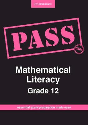 Picture of CAPS PASS Exam Guides: PASS Mathematical Literacy Grade 12
