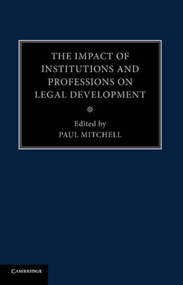 Picture of The Impact of Institutions and Professions on Legal Development