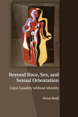 Picture of Beyond Race, Sex, and Sexual Orientation: Legal Equality Without Identity