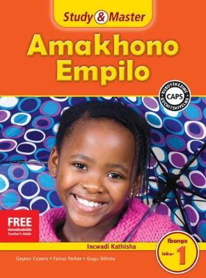 Picture of CAPS Life Skills: Study & Master Amakhono Empilo Ifayela Likathisha Ibanga loku-1