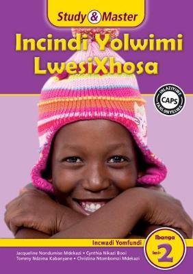 Picture of Study & Master Incindi Yolwimi LwesiXhosa Incwadi Yomfundi Ibanga lesi-2