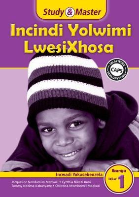 Picture of Study & Master Incindi Yolwimi LwesiXhosa Incwadi Yokusebenzela Ibanga loku-1