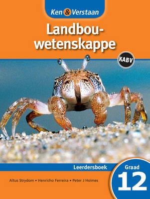 Picture of Ken & verstaan landbouwetenskappe : Gr 12: Leerdersboek : FET phase