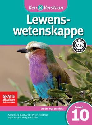 Picture of CAPS Life Sciences: Ken & Verstaan Lewenswetenskappe Onderwysersgids Graad 10