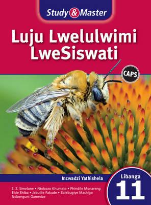 Picture of Study & master luju lwelulwimi lweSiswati: Ifayile katitshala libanga le-11