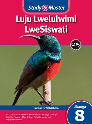 Picture of CAPS Siswati: Study & Master Luju Lwelulwimi LweSiswati Incwadzi Yathishela Libanga 8