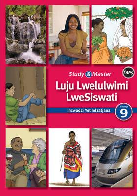 Picture of CAPS Siswati: Study & Master Luju Lwelulwimi LweSiswati Incwadzi Yetindzatjana Libanga 9