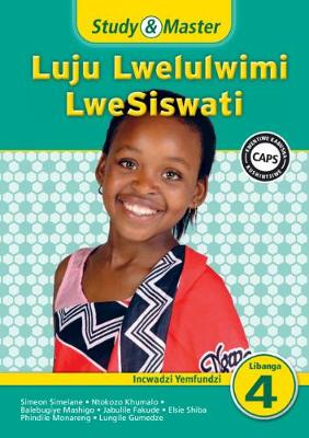 Picture of Study & Master Luju Lwelulwimi Lwesiswati: Libanga Lesi-4: Study & Master Luju Lwelulwimi LweSiswati Incwadzi Yemfundzi Incwadzi Yemfundzi Incwadzi Yemfundzi (Lb) Caps Libanga 4
