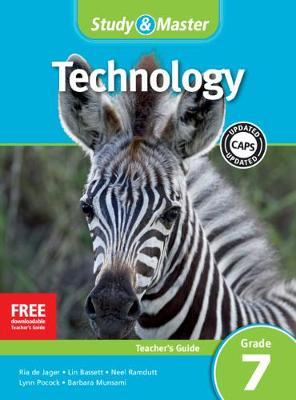 CAPS Technology: Study & Master Technology Teacher's Guide Grade 7