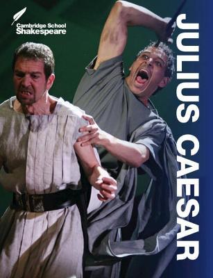 Cambridge School Shakespeare: Julius Caesar