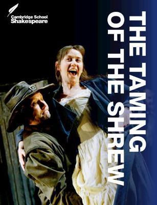 Cambridge School Shakespeare: The Taming of the Shrew