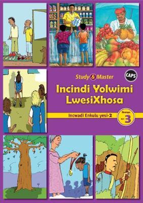 Picture of CAPS isiXhosa: Study & Master Incindi Yolwimi LwesiXhosa Incwadi Enkulu 2 Ibanga lesi-3