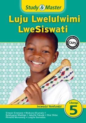 Picture of Study & Master Luju Lwelulwimi LweSiswati Incwadzi Yemfundzi Libanga lesi-5