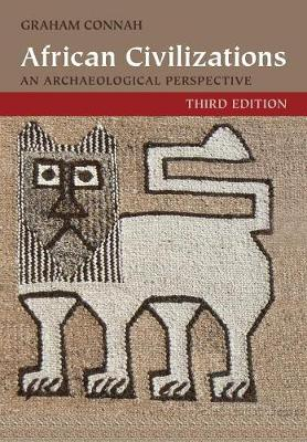Picture of African Civilizations: An Archaeological Perspective