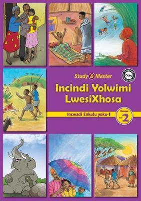 Picture of CAPS isiXhosa: Study & Master Incindi Yolwimi LwesiXhosa Incwadi Enkulu 1 Ibanga lesi-2