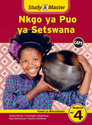 Picture of Study & master nkgo ya puo ya Setswana : Mophato wa 4: Kaedi ya morutabana