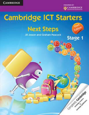 Cambridge International Examinations: Cambridge ICT Starters: Next Steps, Stage 1