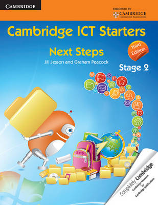 Cambridge International Examinations: Cambridge ICT Starters: Next Steps, Stage 2