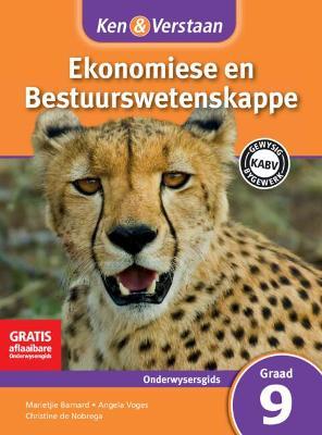 Picture of CAPS Economic and Management Sciences: Ken & Verstaan Ekonomiese en Bestuurwetenskappe Onderwysersgids Graad 9