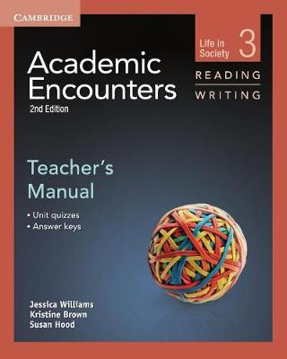 Academic Encounters Level 3 Teacher's Manual Reading and Writing : Life in Society