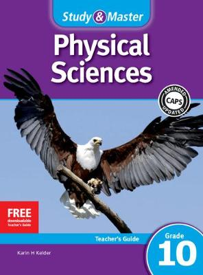 Picture of Study and Master Physical Sciences Grade 10 CAPS Teacher's File: Study & Master Physical Sciences Teacher's Guide Grade 10 Teacher's Guide Gr 10: Teacher's File
