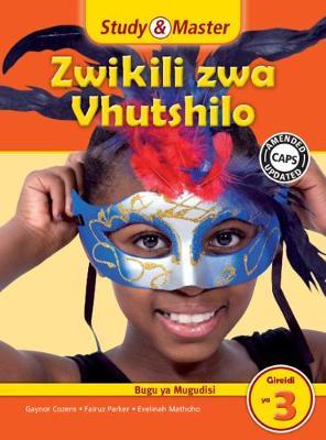 Picture of CAPS Life Skills: Study & Master Zwikili zwa Vhutshilo Faela ya Mugudisi Gireidi ya 3