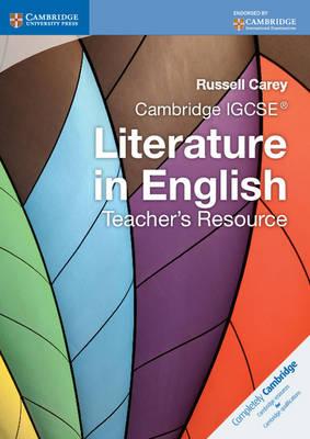 Cambridge International IGCSE: Cambridge IGCSE Literature in English Teacher's Resource