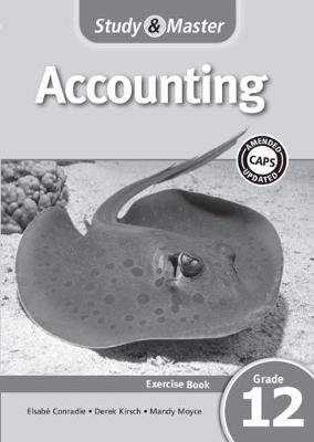 Picture of CAPS Accounting: Study & Master Accounting Exercise Book Grade 12