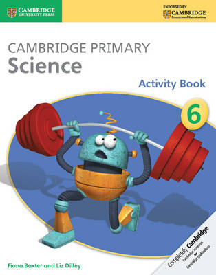 Picture of Cambridge Primary Science: Cambridge Primary Science Stage 6 Activity Book