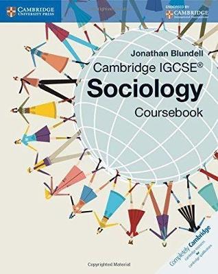 Cambridge International IGCSE: Cambridge IGCSE (R) Sociology Coursebook