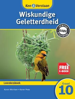 Picture of Ken & Verstaan Wiskundige Geletterdheid Leerdersboek Graad 10 Leerdersboek