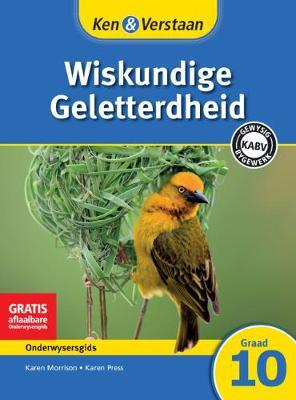 Picture of Ken & Verstaan Wiskundige Geletterdheid Onderwysersgids Graad 10 Onderwysersgids