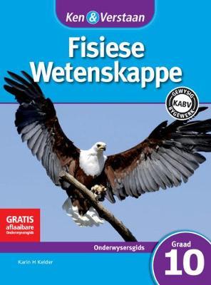 Picture of Study and Master Physical Sciences Grade 10 CAPS Teacher's File Afrikaans Translation: Ken & Verstaan Fisiese Wetenskappe Onderwysersgids Graad 10 Gr 10: Onderwysersleer