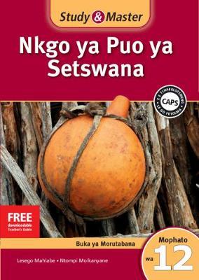 Picture of CAPS Setswana: Study & Master Nkgo ya Puo ya Setswana Faele ya Morutabana Mophato wa 12