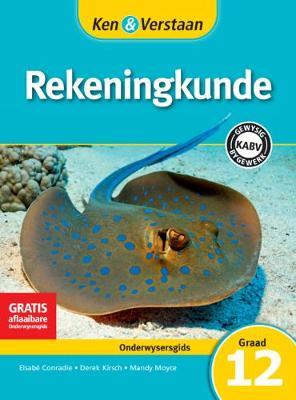 Picture of CAPS Accounting: Ken & Verstaan Rekeningkunde Onderwysersgids Graad 12
