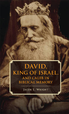 Picture of David, King of Israel, and Caleb in Biblical Memory