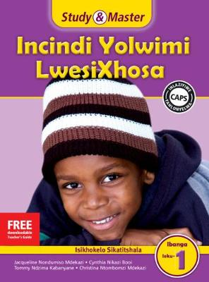 Picture of CAPS isiXhosa: Study & Master Incindi Yolwimi LwesiXhosa Ifayile Katitshala Ibanga loku-1