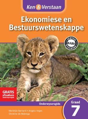 Picture of CAPS Economic and Management Sciences: Ken & Verstaan Ekonomiese en Bestuurwetenskappe Onderwysersgids Graad 7
