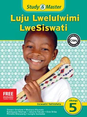 Picture of Study and Master Luju Lwelulwimi Lwesiswati Libanga 5 Incwadzi Yathishela (TG) Caps: Study & Master Luju Lwelulwimi LweSiswati Incwadzi Yathishela Libanga lesi-5 Incwadzi Yathishela Incwadzi Yathishela (Tg) Caps Libanga 5