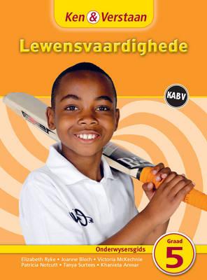 Picture of Ken & verstaan lewensvaardighede: Gr 5: Onderwysersgids