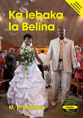 Picture of Cambridge Eleven Readers: Ka lebaka la Belina (Sesotho)