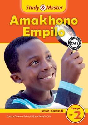 Picture of CAPS Life Skills: Study & Master Amakhono Empilo Incwadi Yomfundi Ibanga lesi-2