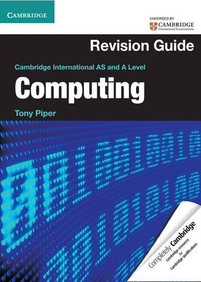 Cambridge International AS and A Level Computing Revision Guide