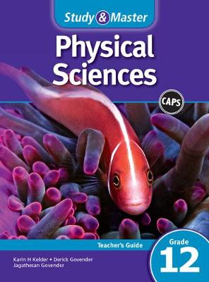 Picture of CAPS Physical Sciences: Study & Master Physical Sciences Teacher's Guide Grade 12