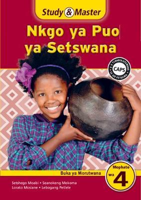 Picture of Study & Master Nkgo ya Puo ya Setswana Buka ya Morutwana Mophato wa 4