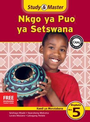 Picture of Study and Master Nkgo Ya Puo Ya Setswana Mophato Wa 5 Kaedi Ya Morutabana (TG) Caps: Study & Master Nkgo ya Puo ya Setswana Kaedi ya Morutabana Mophato wa 5 Buka ya Morutabana Mophato Wa 5: Kaedi Ya Morutabana