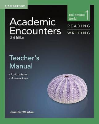 Academic Encounters Level 1 Teacher's Manual Reading and Writing : The Natural World