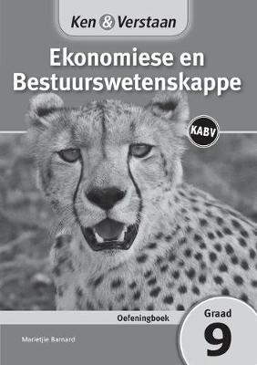 Picture of CAPS Economic and Management Sciences: Ken & Verstaan Ekonomiese en Bestuurswetenskappe Oefeningboek Graad 9